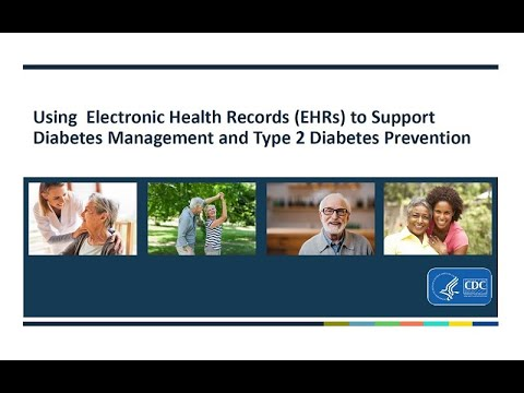 Using Electronic Health Records to Support Diabetes Management and Type 2 Diabetes Prevention