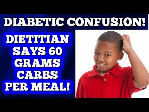 """Diabetic Confusion: My Dietitian says """"60 grams carbs per meal"""""""