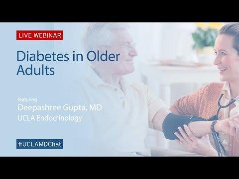 Diabetes in Older Adults – Deepashree Gupta, MD | UCLAMDChat