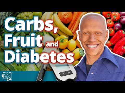 Carbs, Fruit and Diabetes | The Exam Room