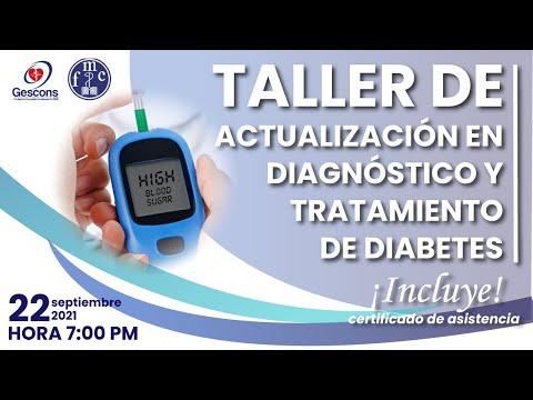 TALLER: EN ACTUALIZACIÓN EN DIAGNÓSTICO Y TRATAMIENTO DE DIABETES
